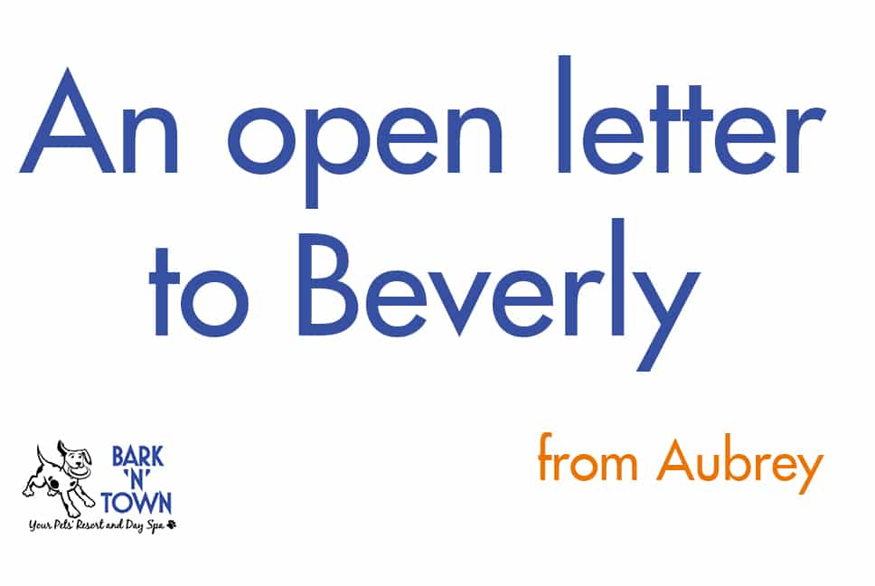 An Open Letter to Beverly